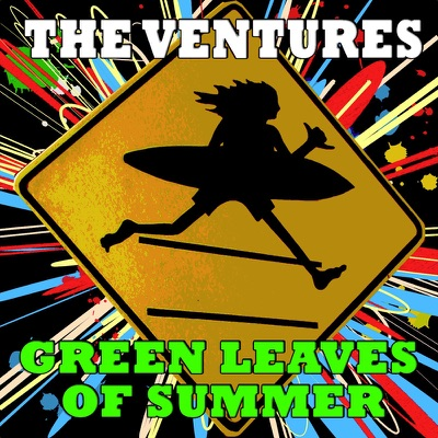 Green Leaves of Summer - The Ventures