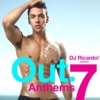 DJ Ricardo Presents Out Anthems 7