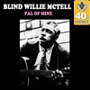 Pal of Mine (Remastered) - Single, Blind Willie McTell