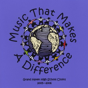 Grand Haven High School Choirs - One World