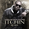 Itchin Remix feat Future Young Jeezy Yo Gotti Fabolous Single