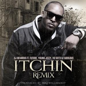 Itchin' Remix (feat. Future, Young Jeezy, Yo Gotti & Fabolous) - Single Mp3 Download