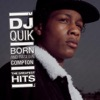Born and Raised In Compton: The Greatest Hits, DJ Quik