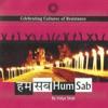 Hum Sab Celebrating Cultures of Resistance