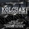 Kolchak The Night Stalker Theme from the TV Series Single