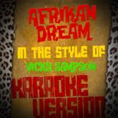 Afrikan Dream (In the Style of Vicky Sampson) [Karaoke Version]