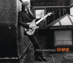 Trey Anastasio - Shine