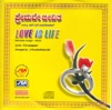 Love Is Life (Kannada Songs - Remix)