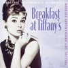 Breakfast At Tiffany's (50th Anniversary Edition) [Original Soundtrack Recording], Henry Mancini