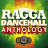Ragga Dancehall Anthology - Various Artists