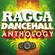 Various Artists - Ragga Dancehall Anthology