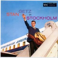 View album Stan Getz In Stockholm