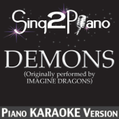 Demons (Originally Performed By Imagine Dragons) [Piano Karaoke Version]