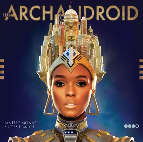 Janelle Monáe - The ArchAndroid (Deluxe)