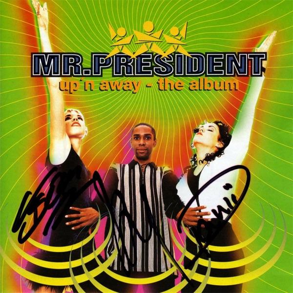 Mr. President mit Up'n Away