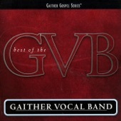 Gaither Vocal Band - Heaven's Joy Awaits