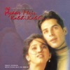Pyaar Mein Kabhi Kabhi Original Motion Picture Soundtrack