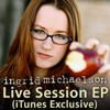 Live Session (iTunes Exclusive) - EP, Ingrid Michaelson