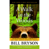 Bill Bryson - A Walk in the Woods: Rediscovering America on the Appalachian Trail (Unabridged)  artwork