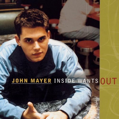 John Mayer - Inside Wants Out - EP