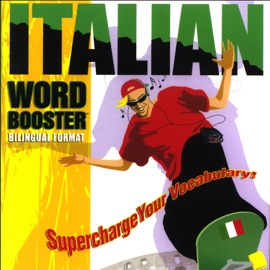 Italian Word Booster: 500+ Most Needed Words & Phrases - VocabuLearn mp3 listen download