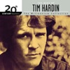 Tim Hardin - You Upset the Grace of Living When You Lie