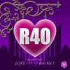 LOVEバラード R40 Vol.1 ジャケット写真