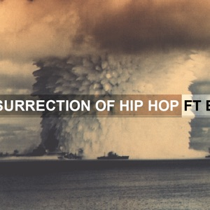 The Resurrection of Hiphop (feat. Big K.R.I.T.) - Single Mp3 Download