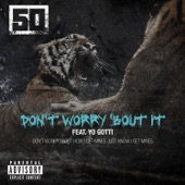 Don't Worry 'Bout It (feat. Yo Gotti) - Single
