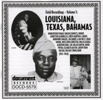 Field Recordings, Vol. 5: Louisiana, Texas, Bahamas (1933-1940)