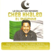 Collection Ramadan : Cheb Khaled à l'ancienne