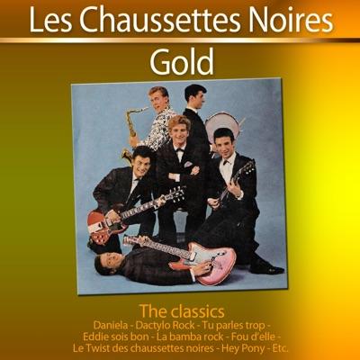 Gold - The Classics: Les Chaussettes noires - Les Chaussettes Noires