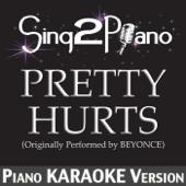 [Download] Pretty Hurts (Originally Performed By Beyoncé) [Piano Karaoke Version] MP3