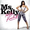 Ms Kelly