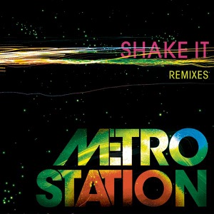 Metro Station - Shake It (The Lindbergh Palace Remix)
