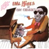 I Gotta Right To Sing The Blues  - Earl Hines