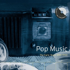Pop Music: The Early Years (1890-1950)