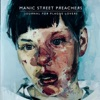 Journal for Plague Lovers (Bonus Track Version), Manic Street Preachers