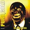 Pure Gold, Vol. 1, Al Jolson