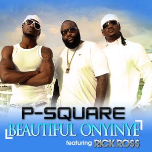 P-Square - Beautiful Onyinye feat. Rick Ro$$