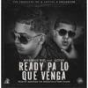 Ready Pa Lo Que Venga (feat. Gotay) - Single, Maximus Wel