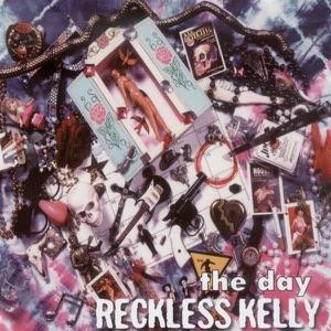 Reckless Kelly - Crazy Eddie's Last Hurrah