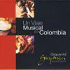Colombia Tierra Querida - Orquesta Sinfónica Nacional de Colombia