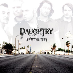 Daughtry - Every Time You Turn Around
