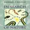 Edward O. Wilson - In Search of Nature (Unabridged) portada