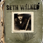 Seth Walker - I Know It's a Sin