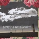 Beautiful Loser Society - Suicide Trucker