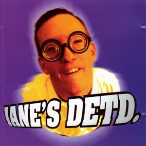 Jane's Detd - U.Z.O.