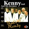 That's a Plenty - Kenny Ball And His Jazzmen