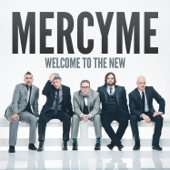 Welcome To The New (Deluxe Version)-MercyMe